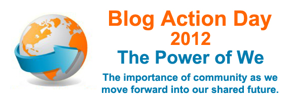 Blog Action Day 2012 - The Power of We #bad12 #powerofwe